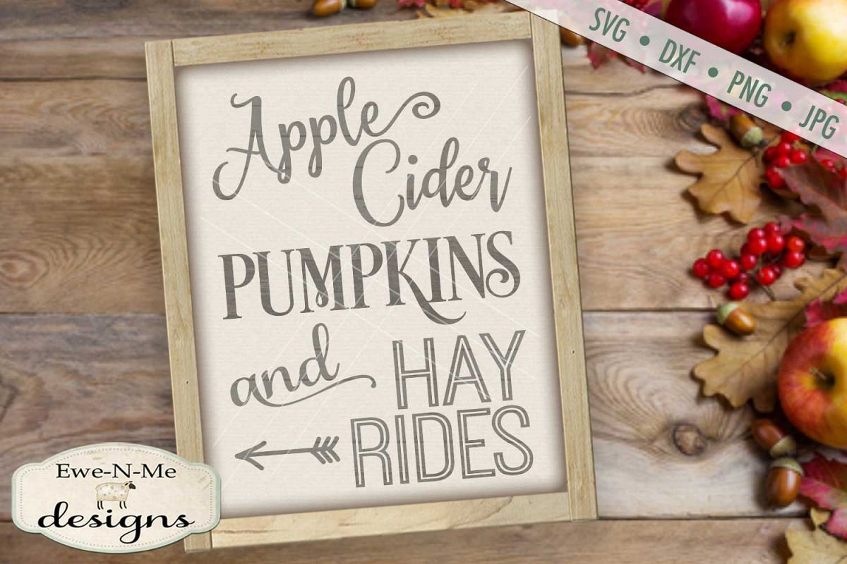 Apple Cider Pumpkins Hay Rides Fall Autumn SVG DXF Files example image 1
