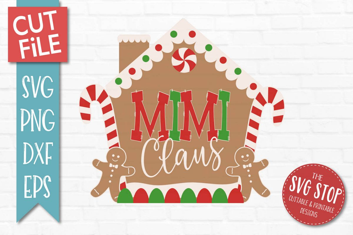 Mimi Claus Gingerbread Christmas SVG, PNG, DXF, EPS example image 1