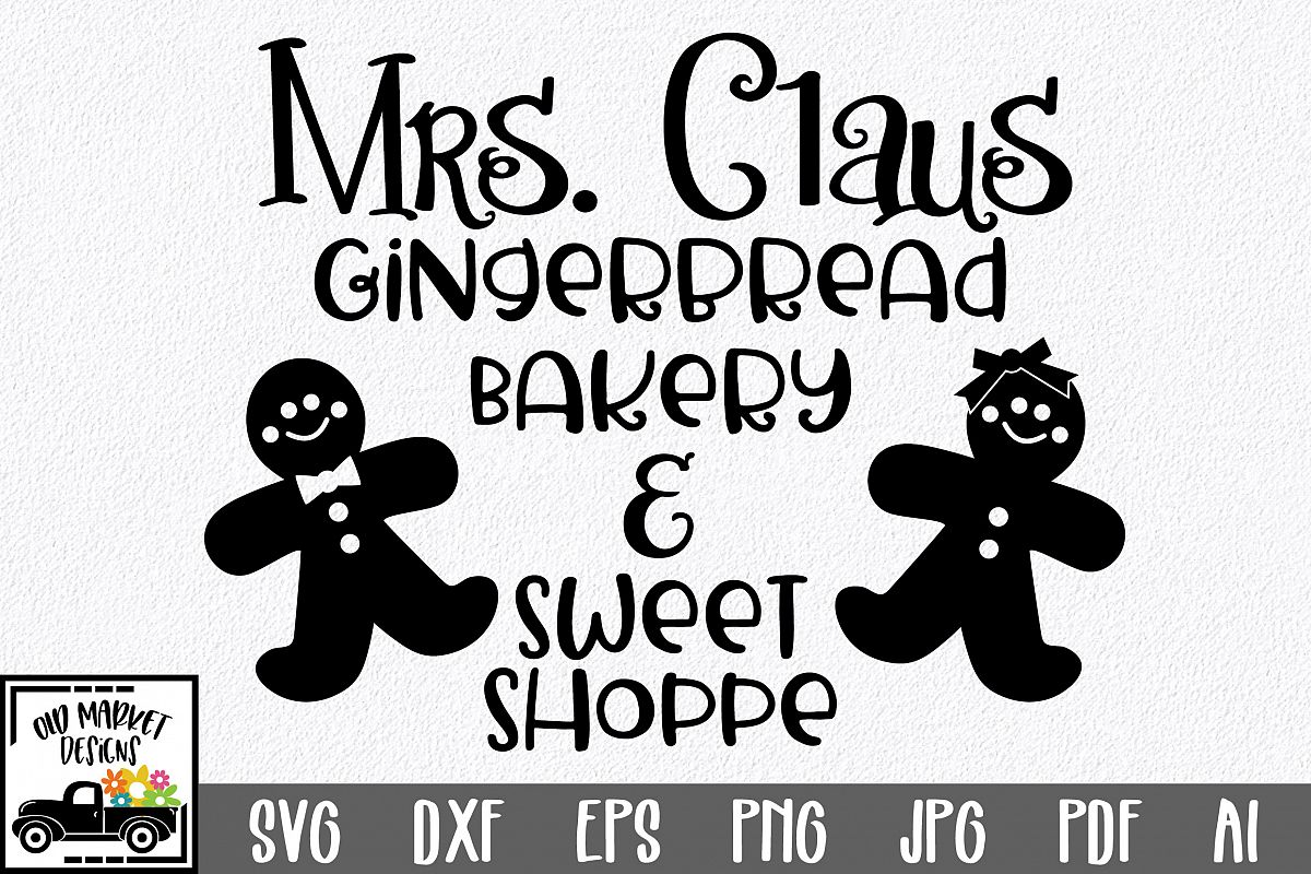 Christmas SVG Cut File - Gingerbread Bakery SVG DXF PNG EPS example image 1