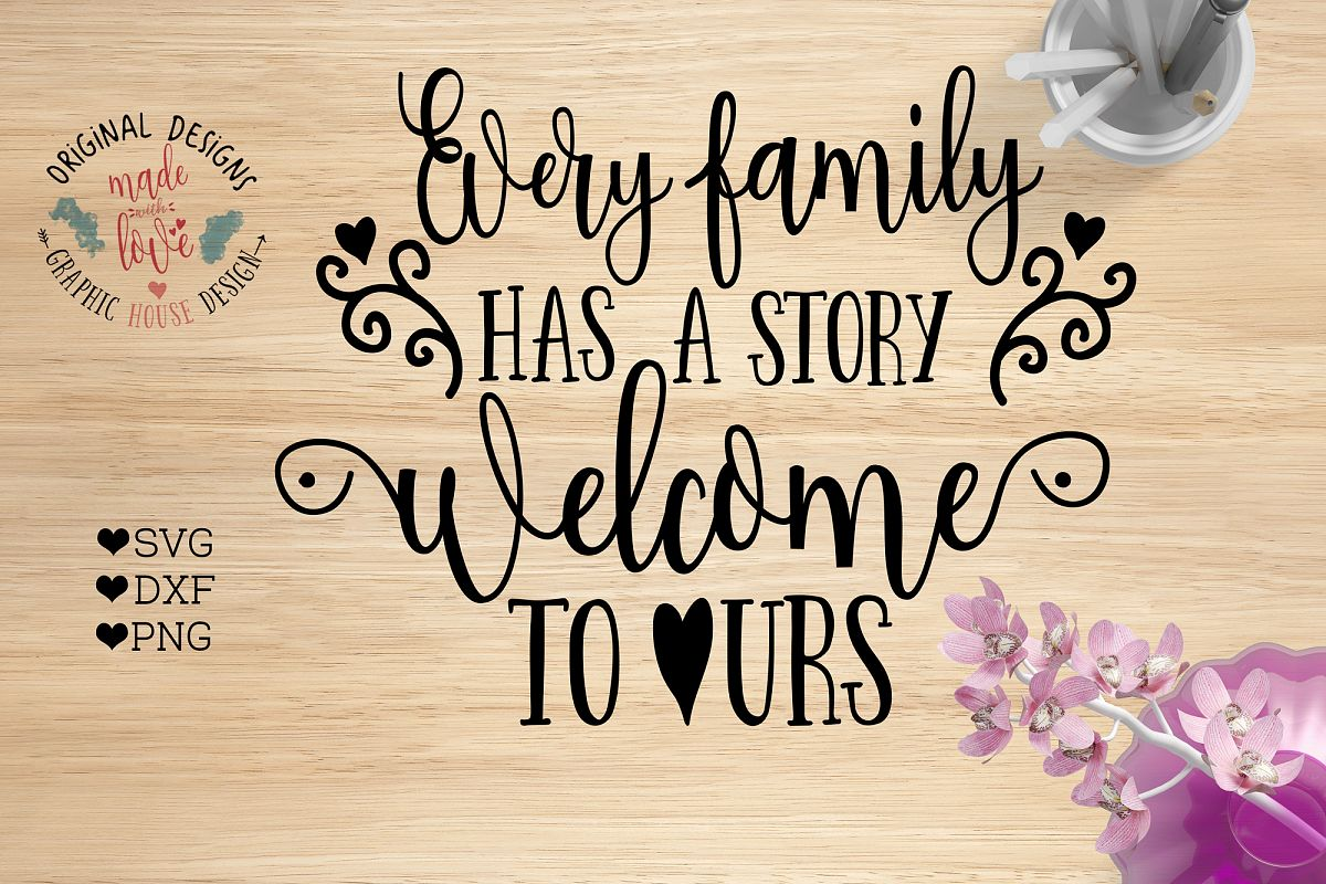 Story Welcome To Ours Cut File