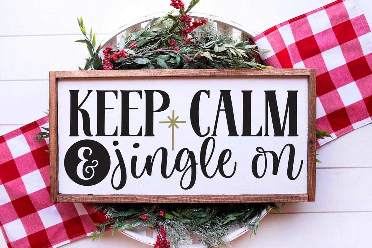 Christmas SVG - Keep Calm and Jingle On example image 1