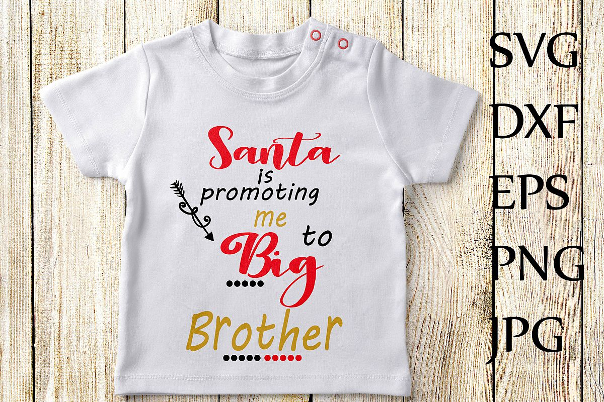 Santa Is Promoting Me To Big Brother SVG, example image 1