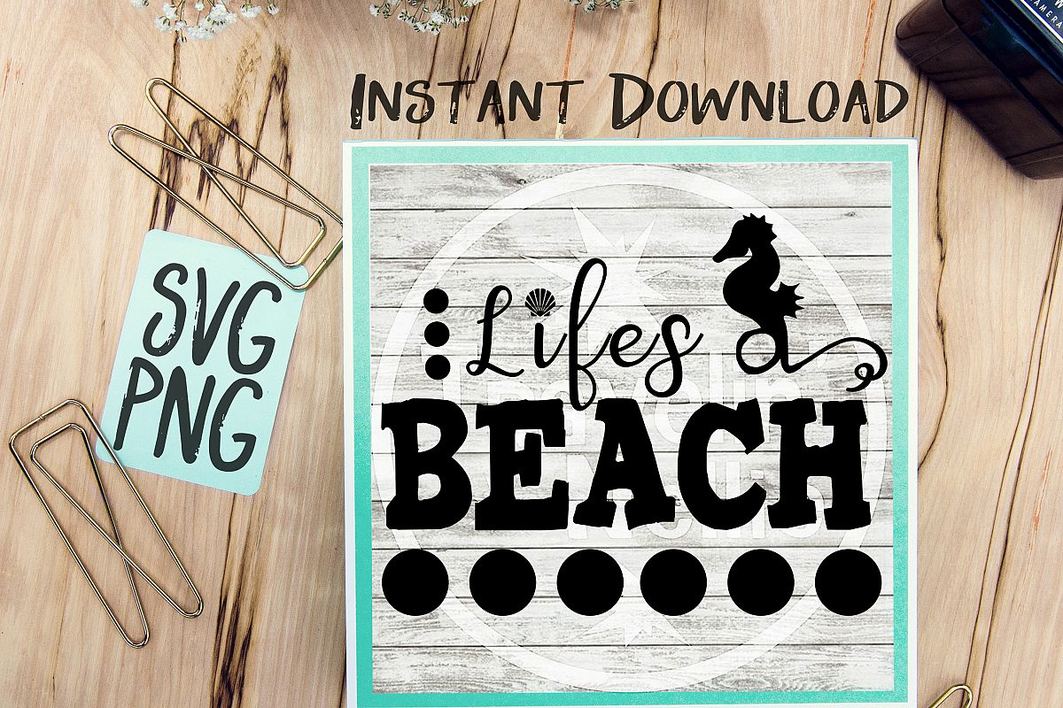 Lifes a Beach SVG Beach Quote Summer Time Humor Parody example image 1