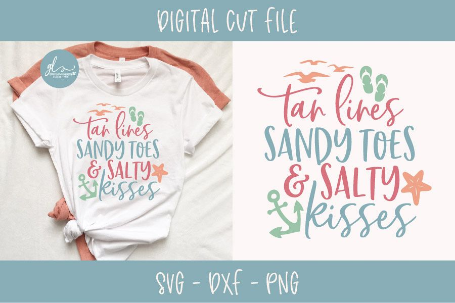 Tan Lines Sandy Toes & Salty Kisses - SVG Cut File example image 1