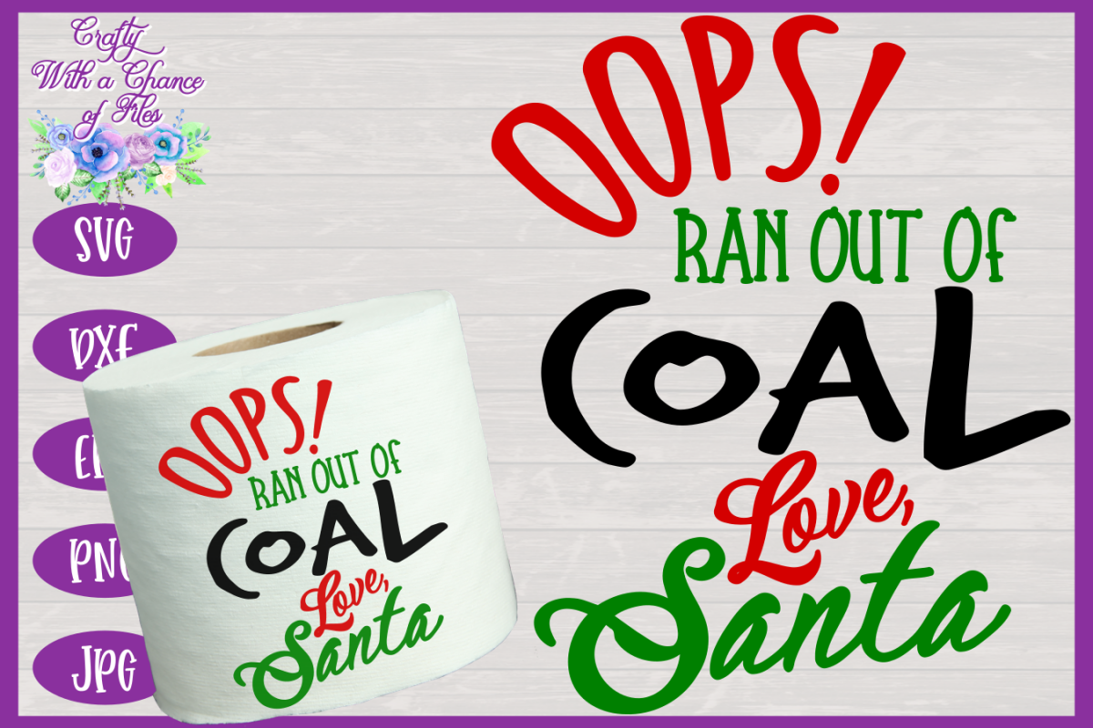 Christmas Toilet Paper SVG - Oops! Ran Out of Coal Design example image 1