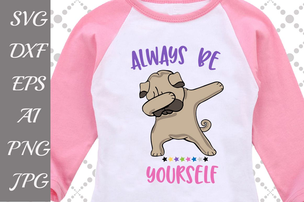 Always Be Yourself Svg example image 1