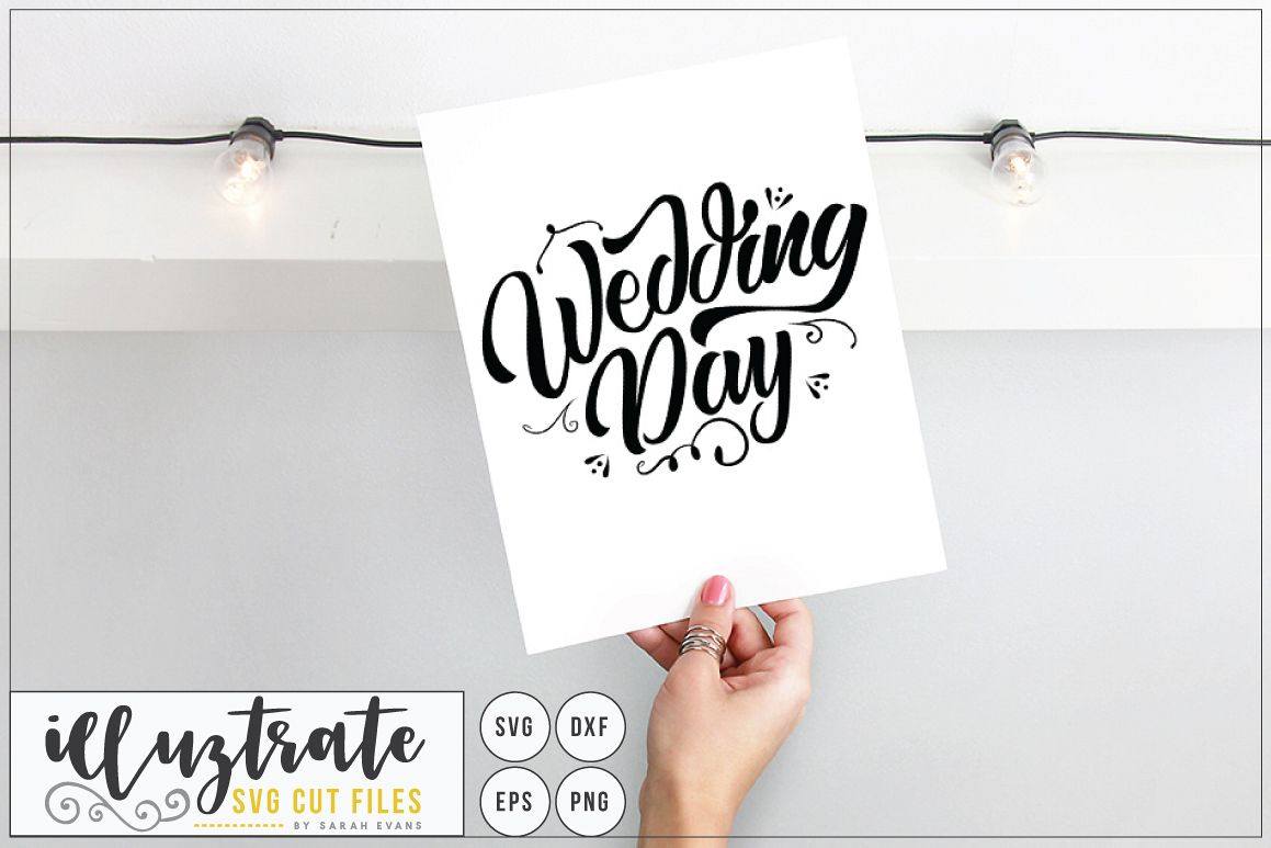 Wedding Day SVG Cut File - Wedding Quote - Wedding SVG example image 1