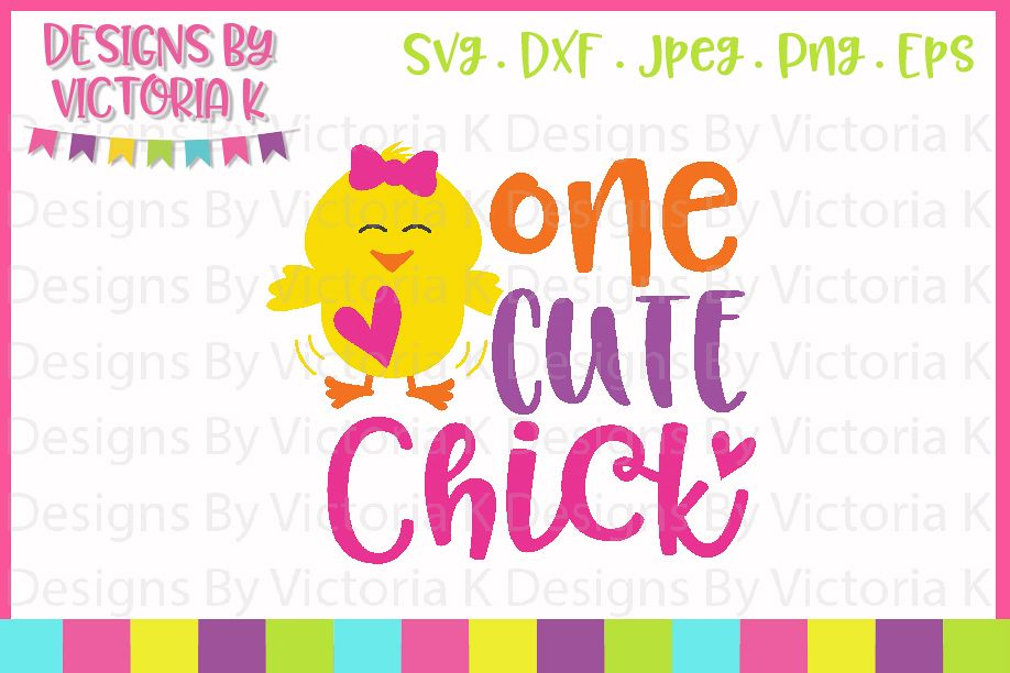 Easter svg, One Cute Chick, SVG, DXF, PNG example image 1