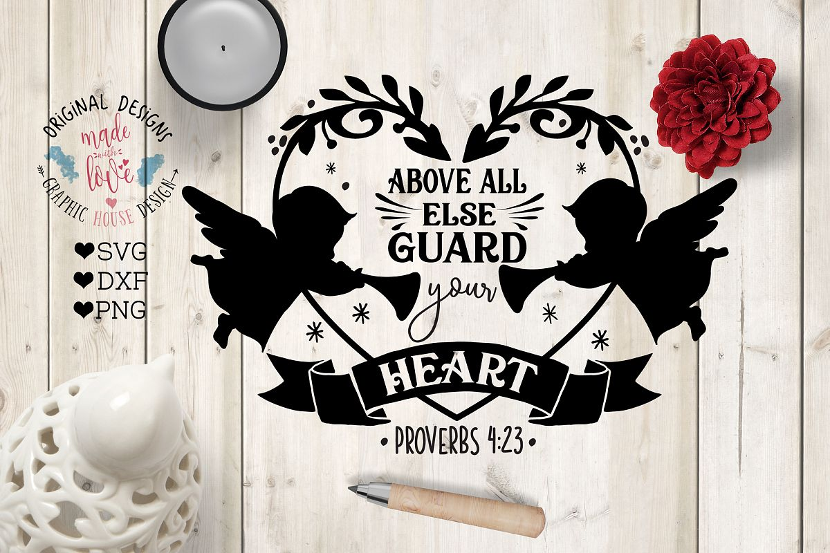 Above All Else Guard Your Heart Cut File example image 1