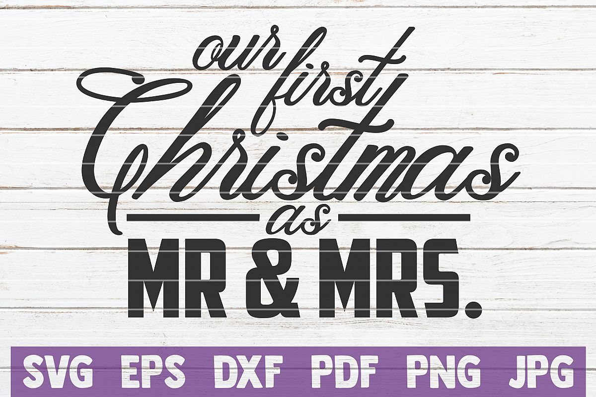 Our First Christmas As Mr And Mrs SVG Cut File example image 1