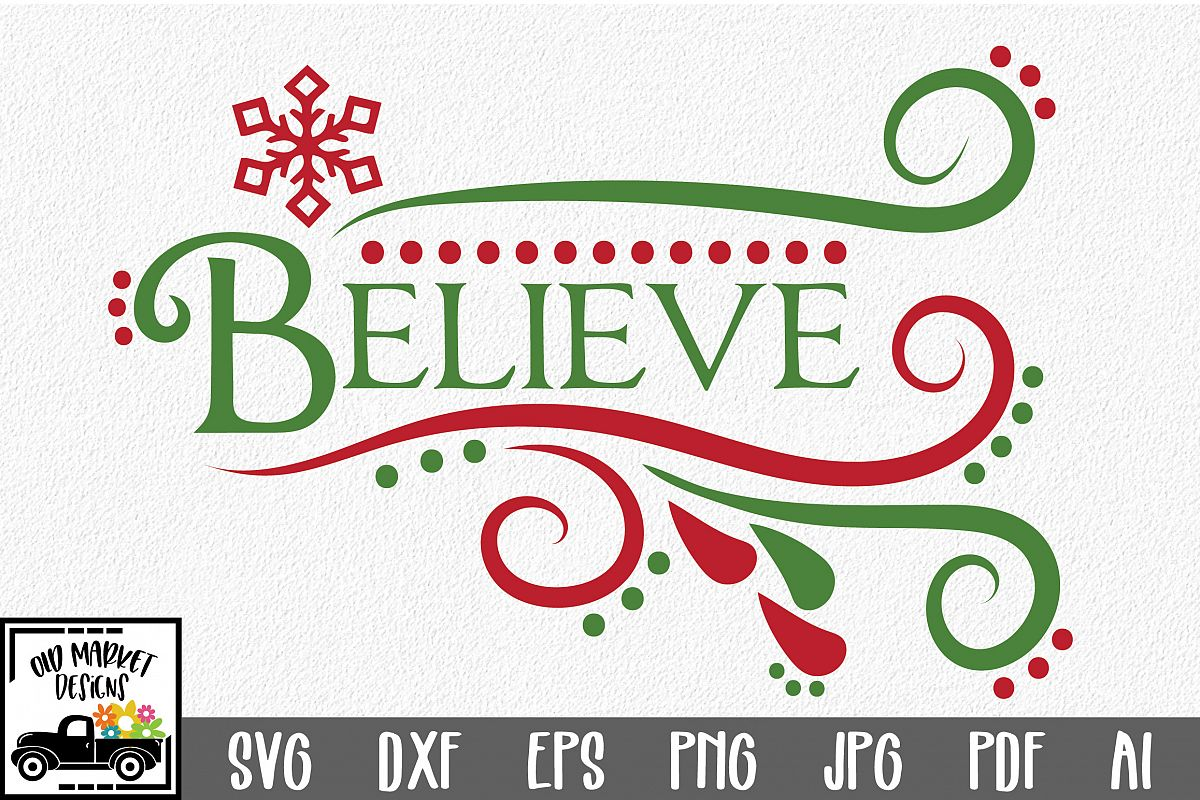 Believe SVG Cut File - Christmas SVG - DXF - PNG - EPS example image 1