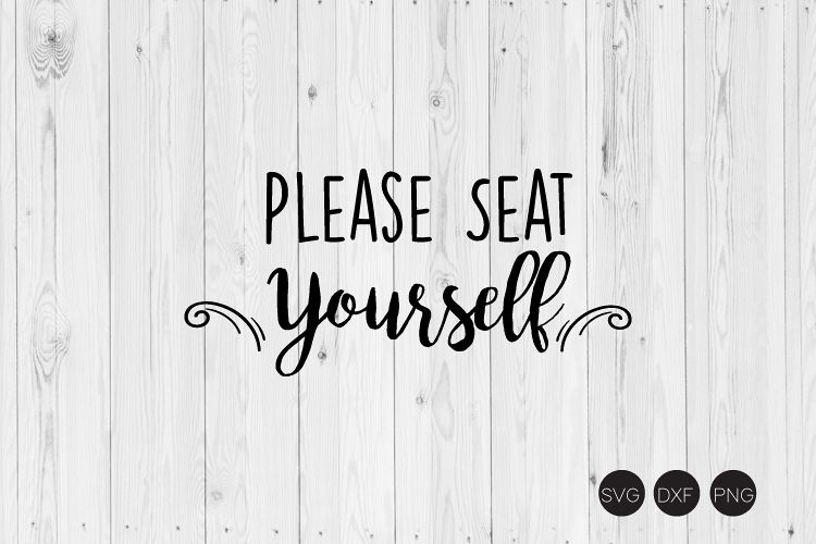 Please Seat Yourself SVG, Bathroom SVG, DXF, PNG Cut Files example image 1