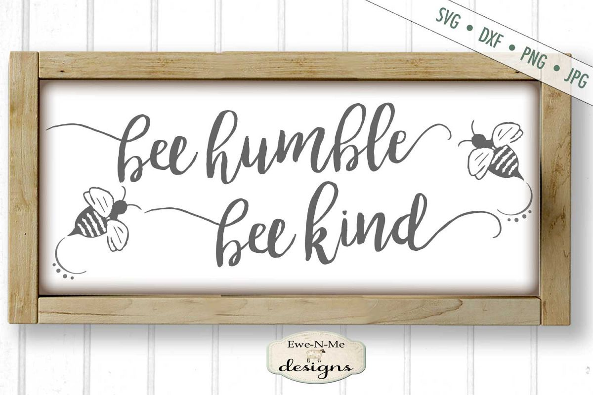 Bee Humble Bee Kind SVG DXF File example image 1