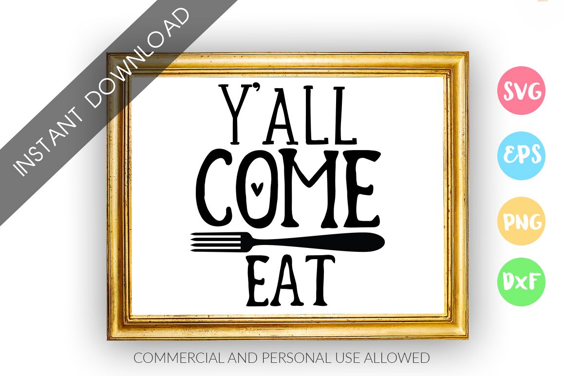 yall come eat SVG Design example image 1