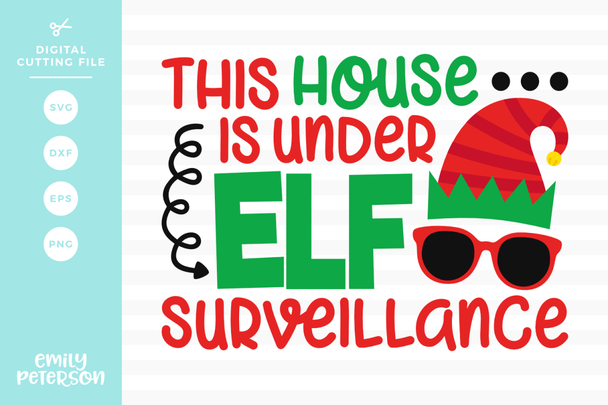 This House Is Under Elf Surveillance SVG DXF EPS PNG example image 1