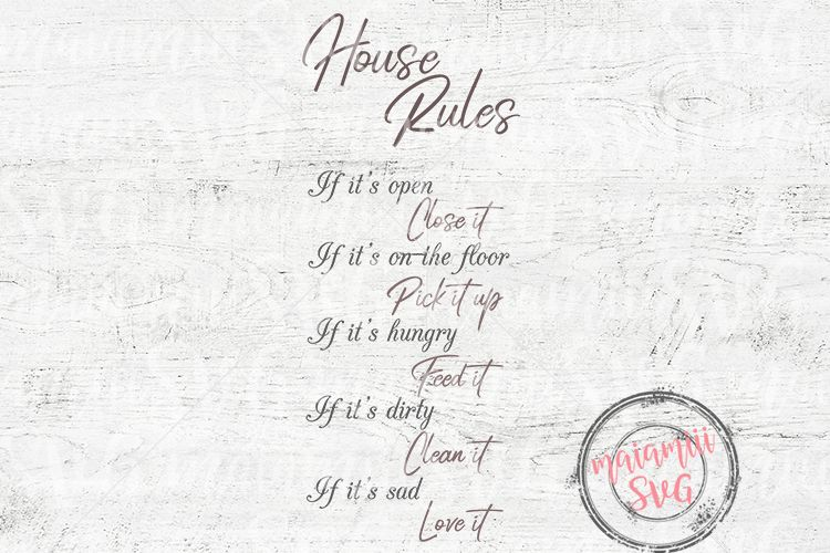 House Rules SVG Home svg In This House svg Kids svg example image 1