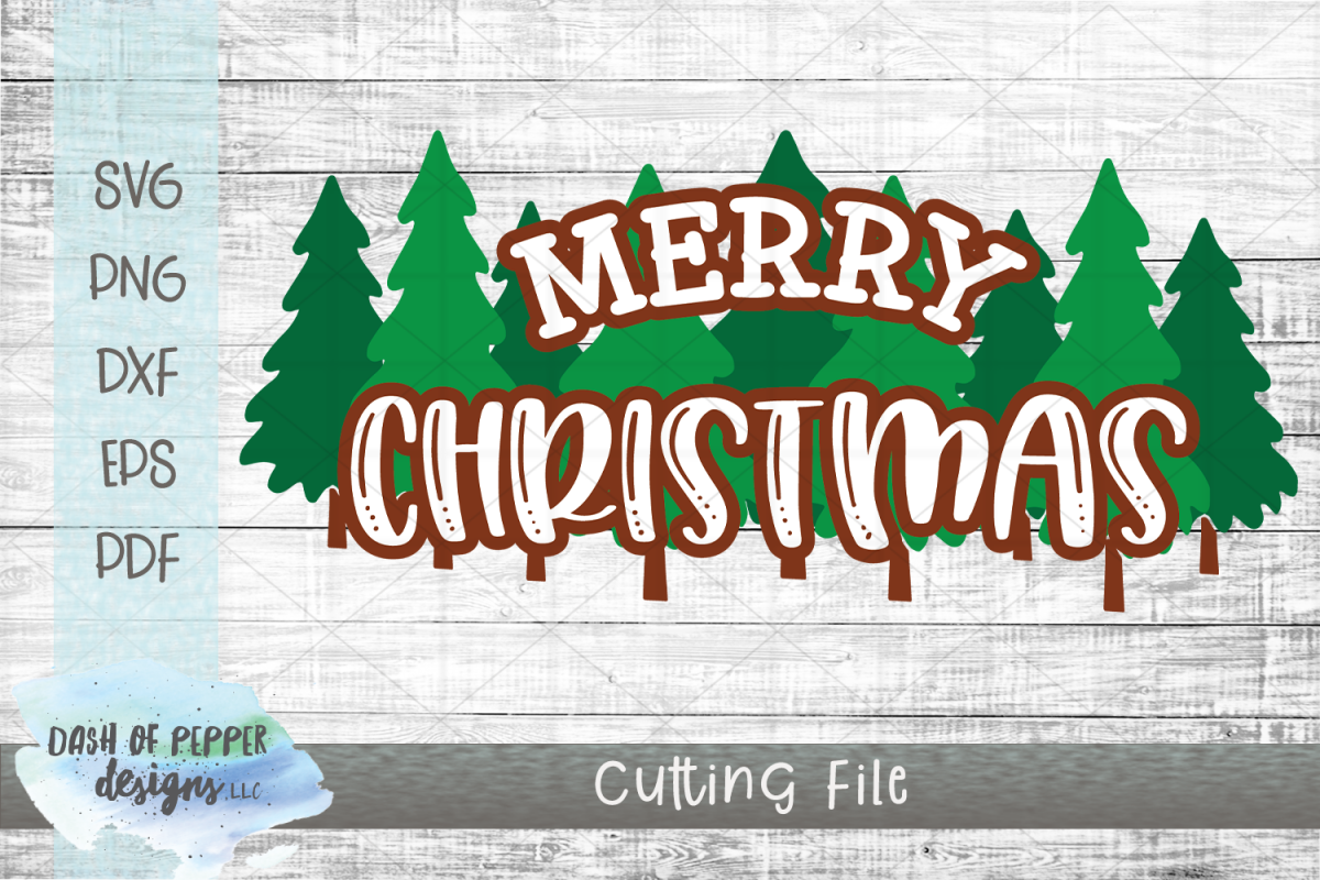 Merry Christmas SVG - A Christmas SVG with Trees example image 1