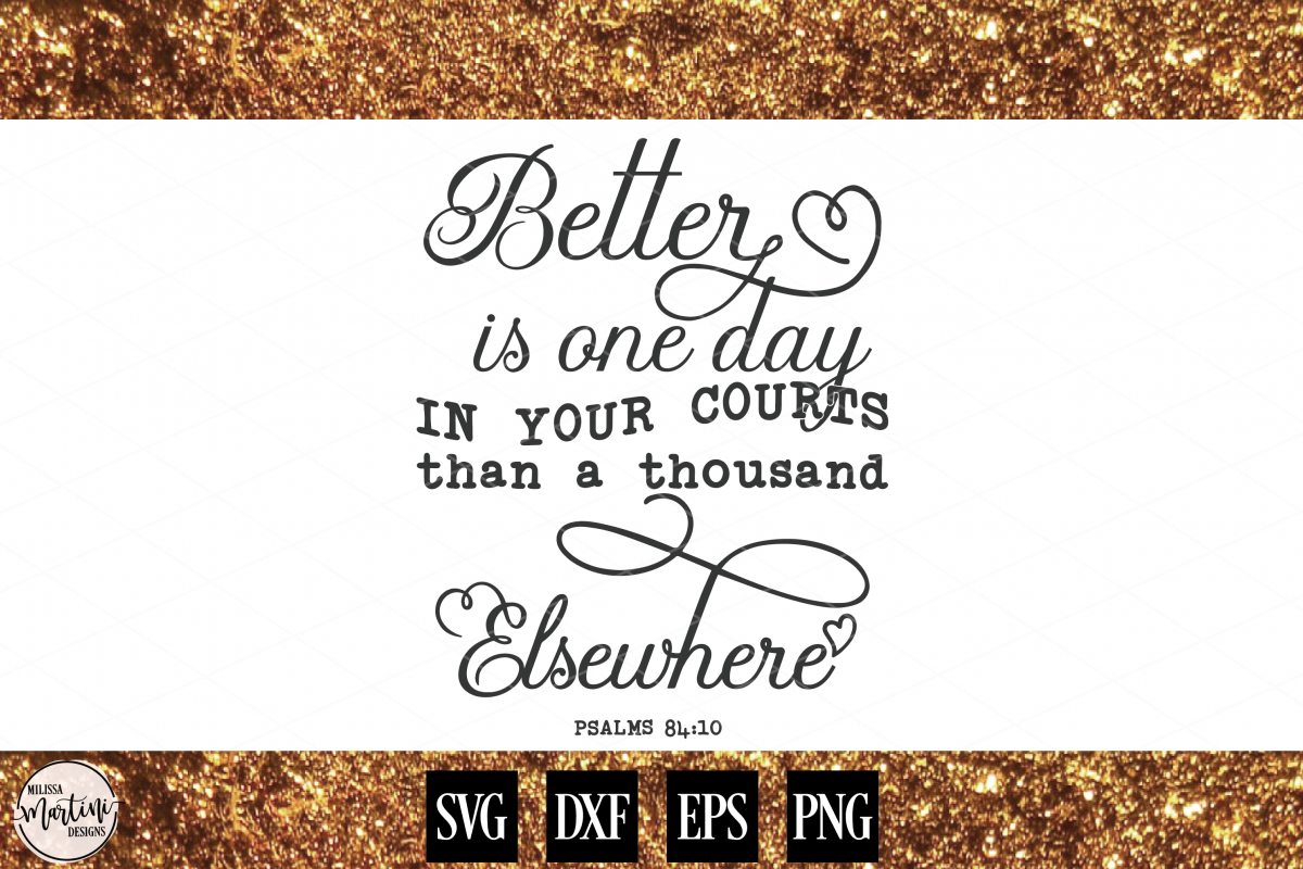 Better is One Day in Your Courts example image 1