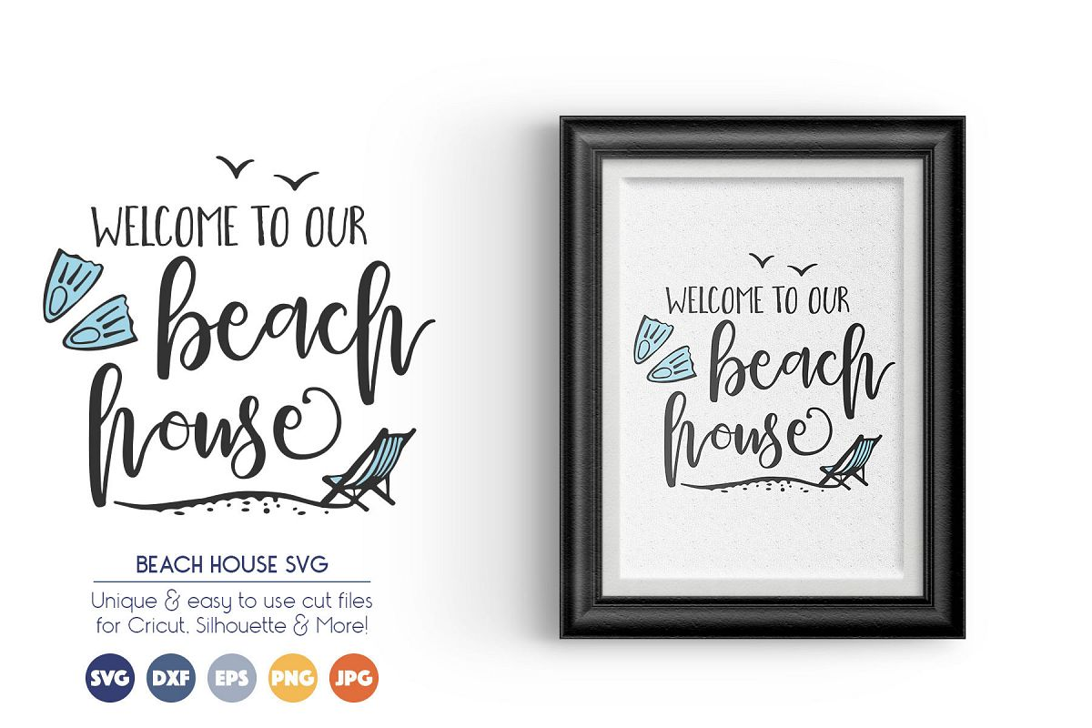 Welcome to Our Beach House - Summer SVG Cut Files