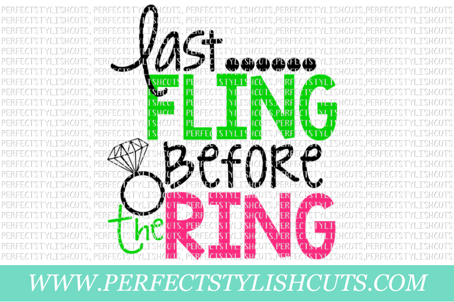Wedding SVG - Last Fling Before The Ring SVG example image 1