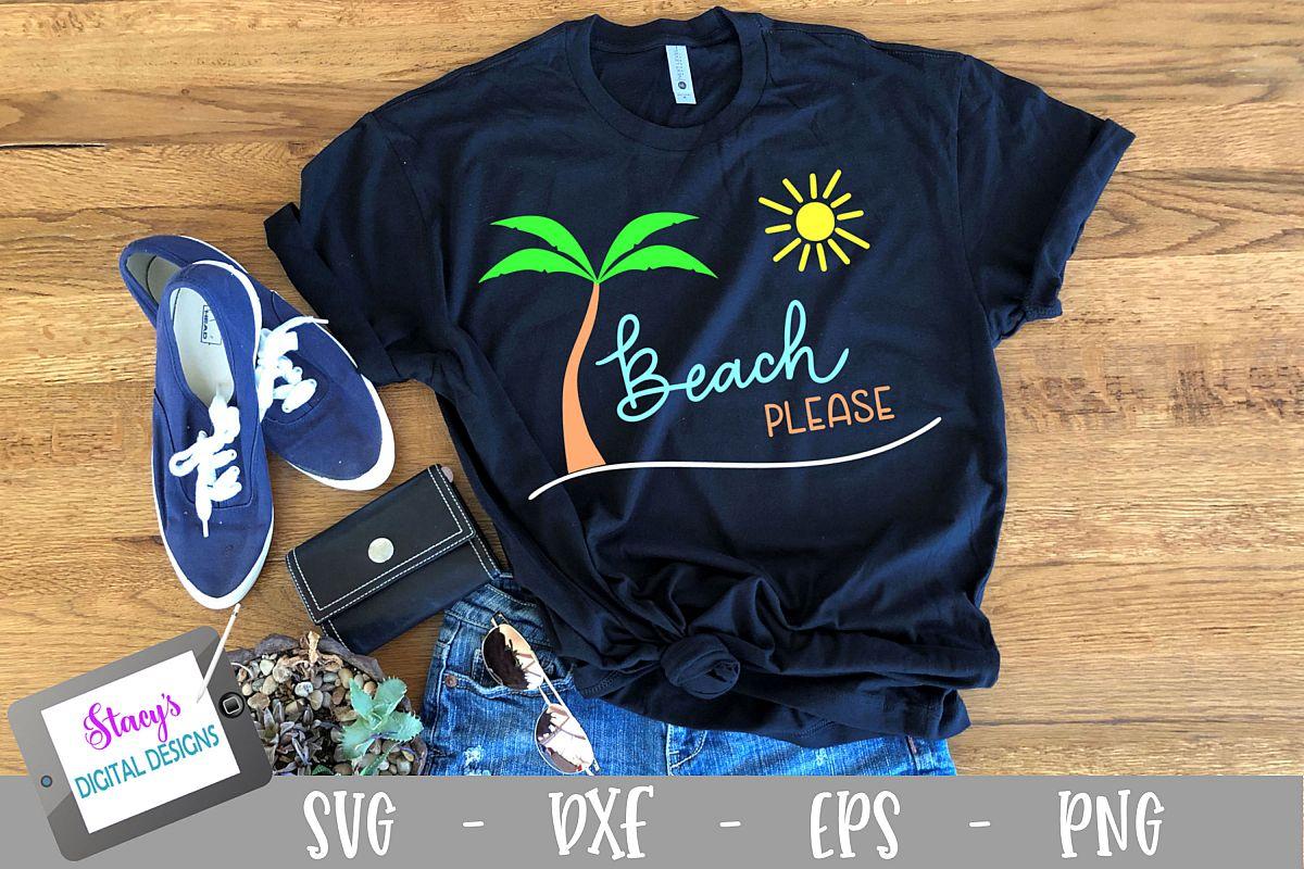 Beach Please SVG - Beach SVG File example image 1