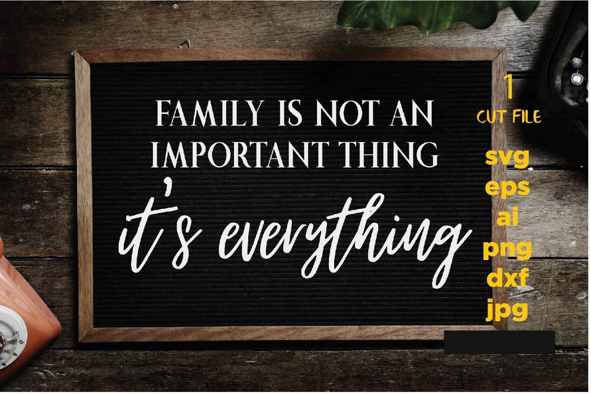 Family is Everything svg, Family svg, thanksgiving, chiristm example image 1