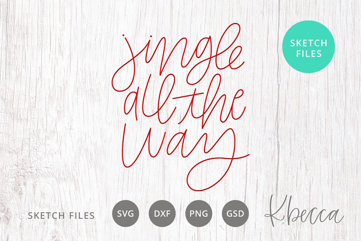 Foil Quill Sketch Jingle All the Way Christmas SVG example image 1