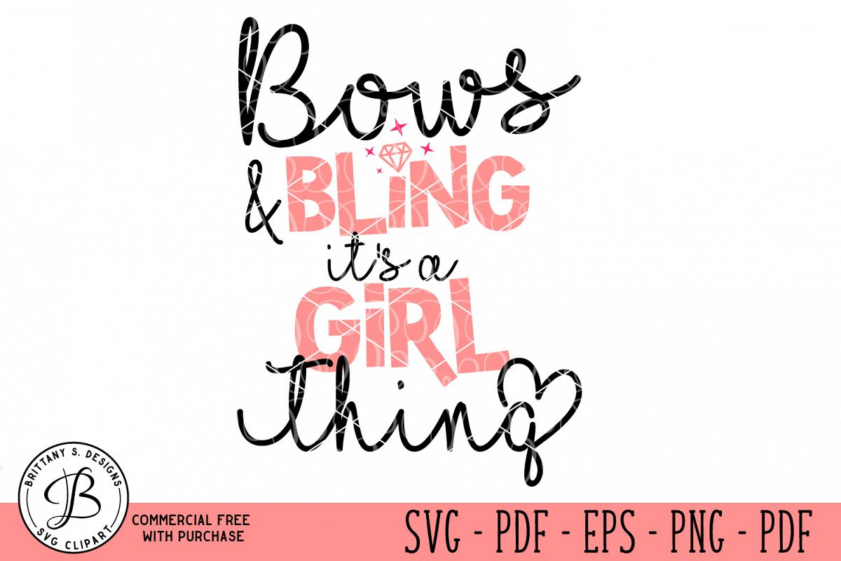 Bows & Bling It's a Girl thing SVG example image 1