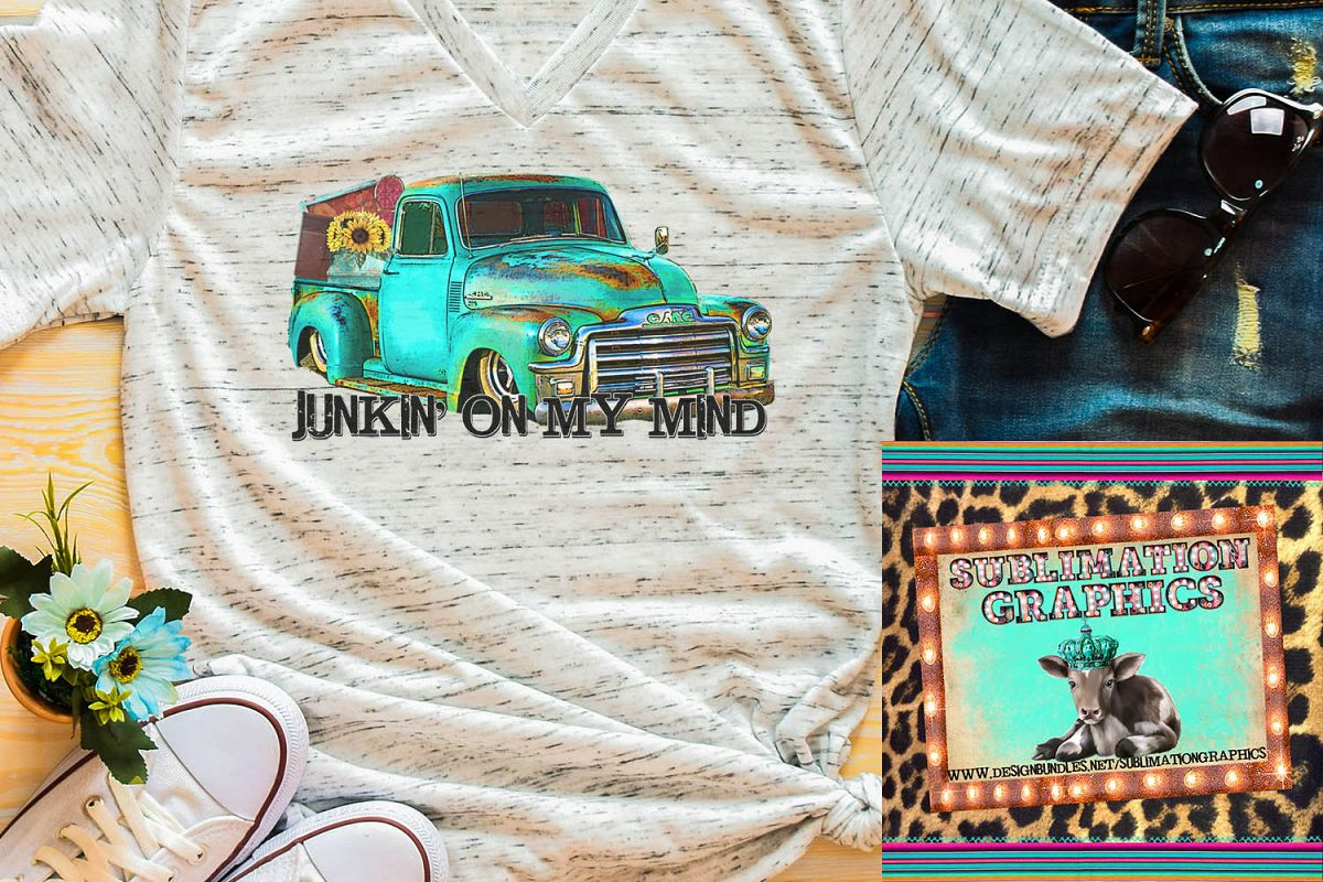 Junkin' On My Mind Sublimation Digital Download example image 1