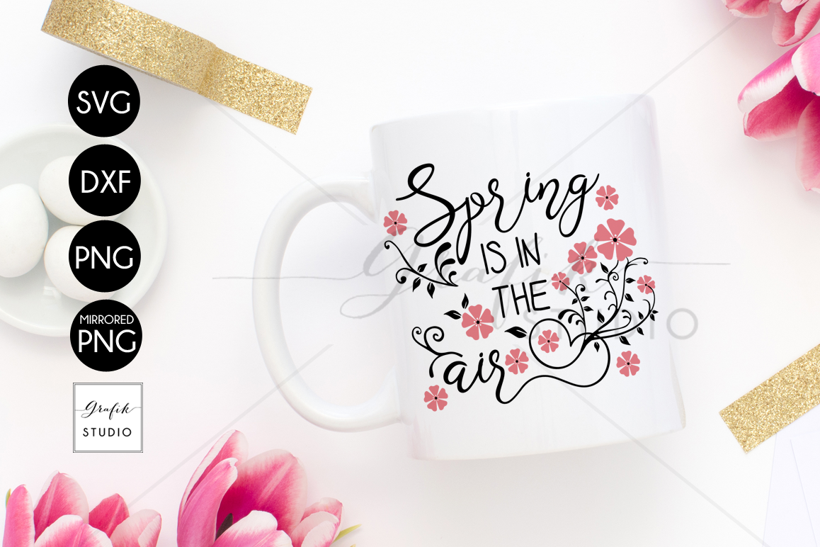 Spring is in the air Easter SVG, Spring SVG example image 1