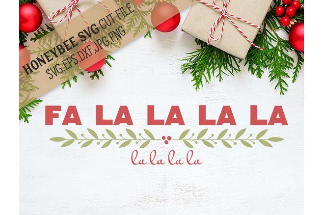 Fa La La La La svg example image 1
