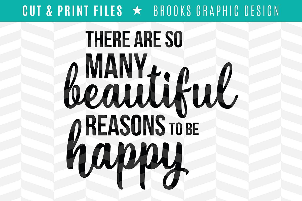 Reasons to be Happy - DXF/SVG/PNG/PDF Cut & Print Files example image 1