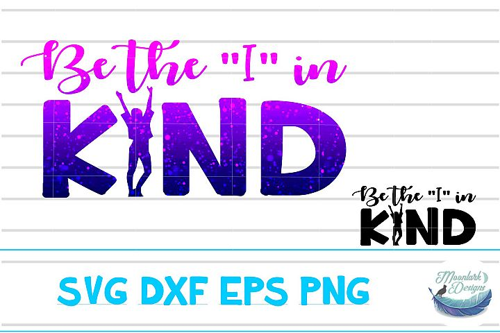 Be the I in Kind | PNG EPS DXF SVG galaxy cut file kindness