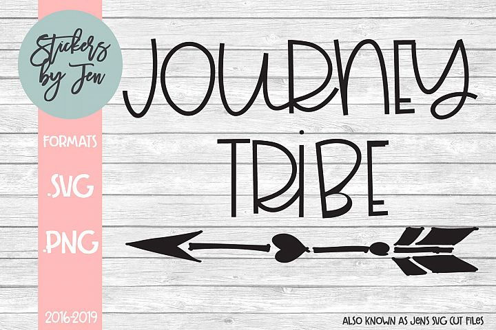 Journey Tribe SVG Cut File