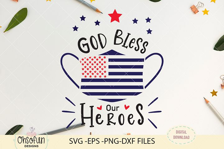 God bless our heroes, SVG, essential worker mask