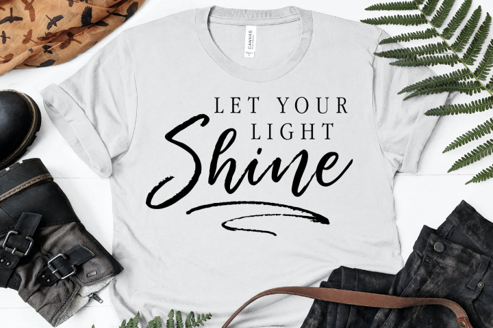 Let Your Light Shine SVG, Cutting File, T-Shirt Design