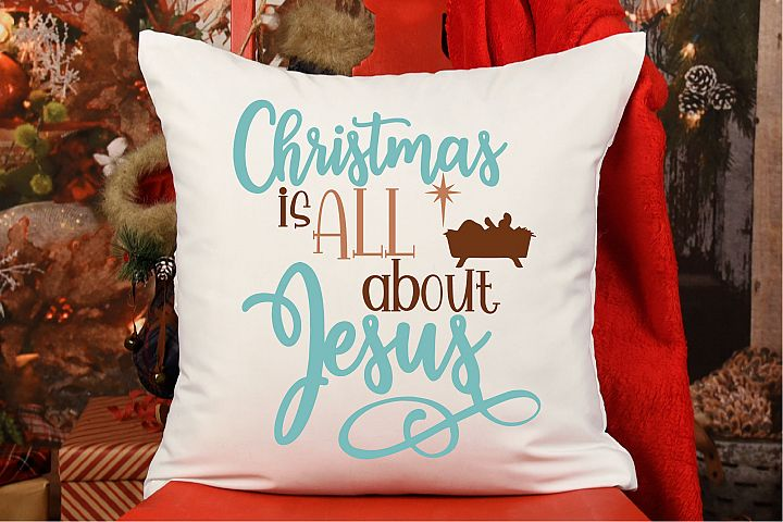 Christmas Is All About Jesus SVG, Merry Christmas SVG