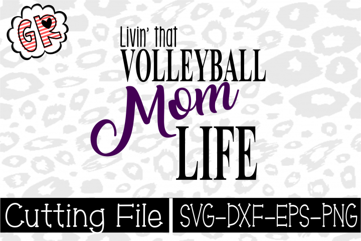 Volleyball Mom Svg- SVG- PNG- DXF- Cut file- Volleyball svg