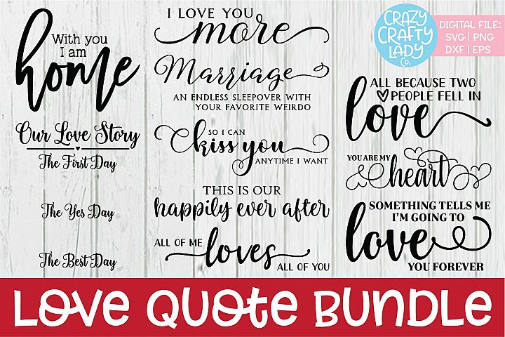 Love Quote Valentines Day SVG DXF EPS PNG Cut File Bundle
