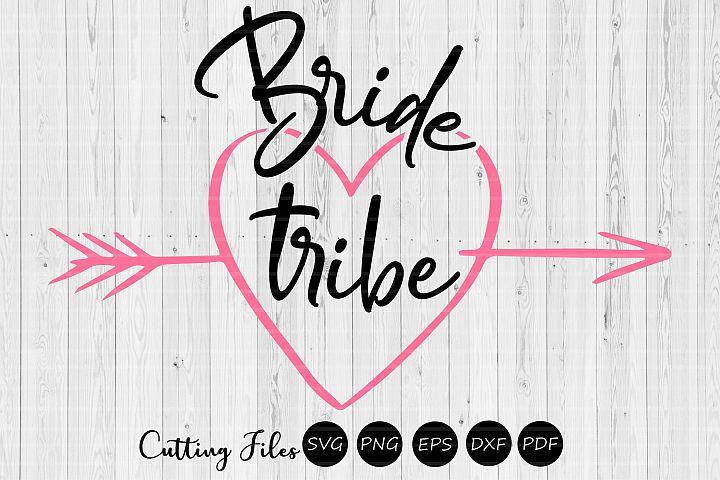 Bride tribe| wedding svg | svg cut files |