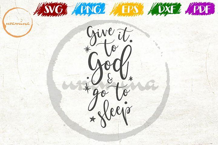 Give It To God Kids Room SVG PDF PNG