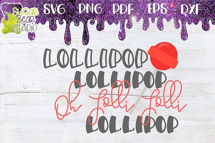 Lollipop Lollipop Oh Lolli Lolli SVG