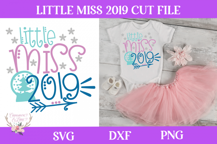 New Years SVG - Little Miss 2019