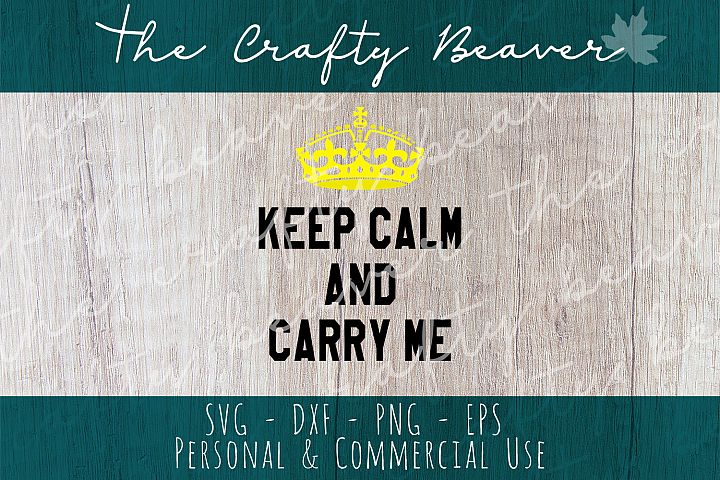 Keep Calm & Carry Me - Babywearing SVG, Baby outfit Cut file