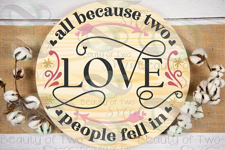Valentines Because Two people fell in love wreath svg, love