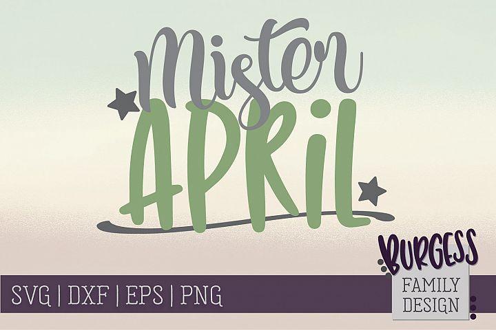 Mister April - Birthday   SVG DXF EPS PNG