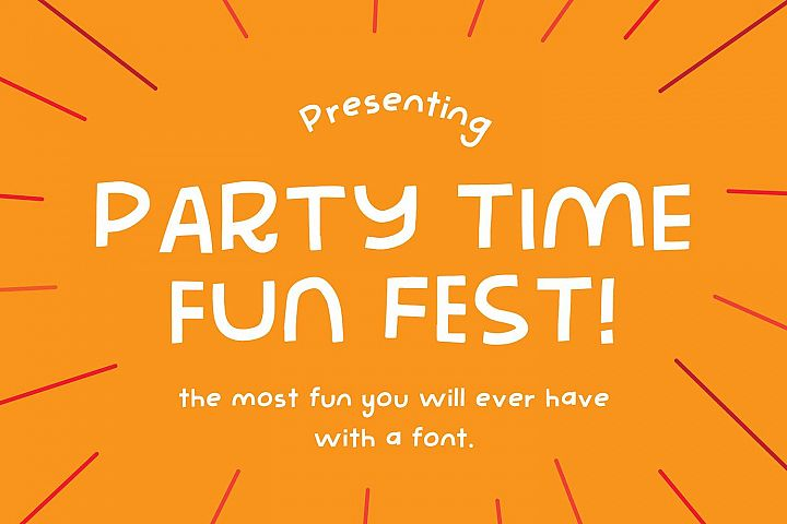 Party Time Fun Fest | The Most Fun Youll Ever Have