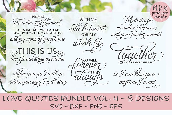 Love Quotes Bundle - VOL. 4 - 8 Designs