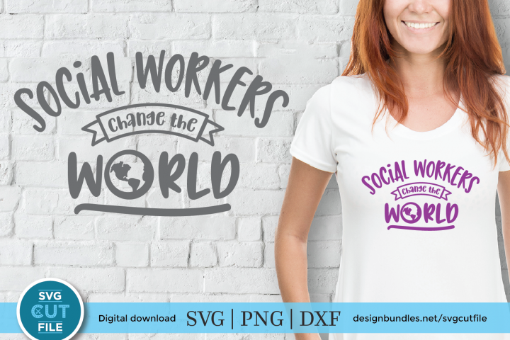 Social Workers Change the World - a social worker SVG file