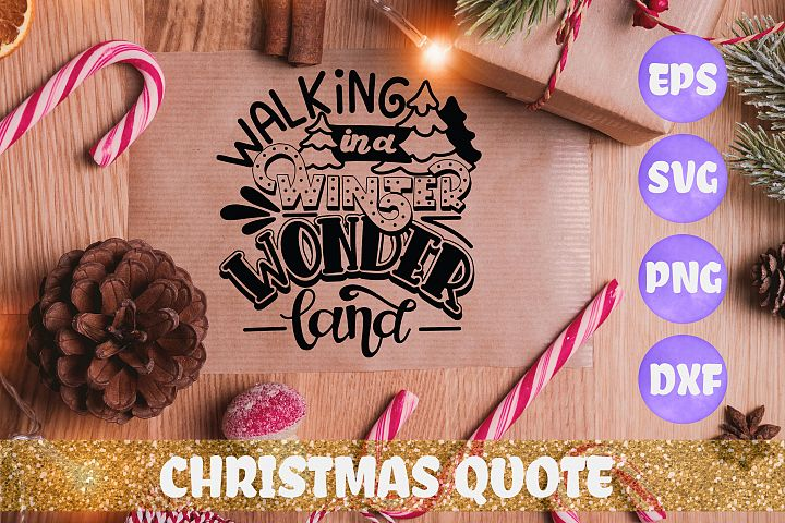 Walking in a winter Wonderland Christmas quote SVG DXF EPS
